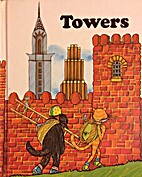 Towers (Houghton Mifflin Reading Program) by…