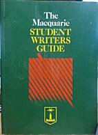 The Macquarie student writers guide by Pam…