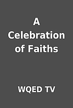 A Celebration of Faiths by WQED TV