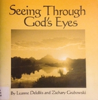 Seeing Through God's Eyes by Leanne Deluliis