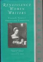 Renaissance Women Writers: French Texts,…