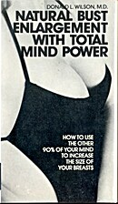 Natural bust enlargement with total mind…
