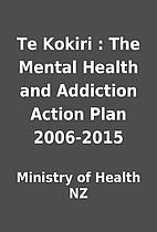 Te Kokiri : The Mental Health and Addiction…