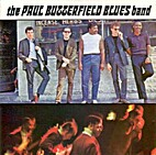 The Paul Butterfield Blues Band [sound…