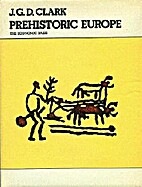 Prehistoric Europe : the economic basis by…