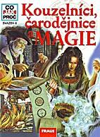 Kouzelníci, čarodějnice a magie by…