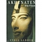 Akhenaten, King of Egypt by Cyril Aldred