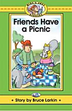 Larkin's Little Readers: Friends Have a…