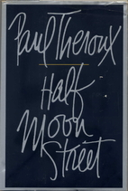 Half Moon Street : two short novels by Paul…