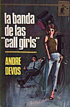 La banda de las call girls by Andre Devos