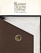 Raamat ja tema sõbrad by Friedrich Puksoo