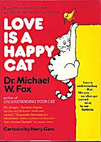 Love Is a Happy Cat by Harry Gans