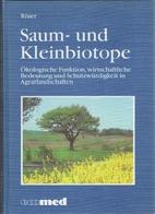 Saum- und Kleinbiotope by Bernd Röser