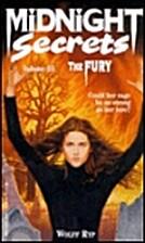 Midnight Secrets #03: The Fury (Midnight…