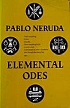 Elemental Odes by Pablo Neruda