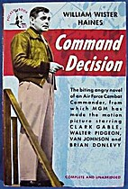 Command Decision by William Wister Haines