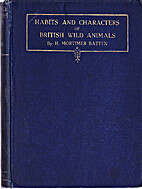 Habits And Characters Of British Wild…
