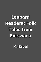 Leopard Readers: Folk Tales from Botswana by…