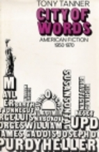 City of Words: American Fiction, 1950-70 by…