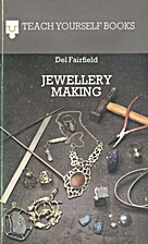 Jewellery Making (Teach Yourself) by Del…