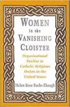 Women in the Vanishing Cloister:…