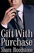 Gift with Purchase by Shara Bloodstone