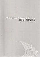 Skulpturen & Wandarbeiten by Dieter…