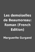 Les demoiselles de Beaumoreau: Roman (French…