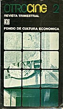 Otro Cine 2 - abril-junio 1975 by Fondo de…