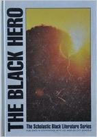 The Black Hero : The Scholastic Black…