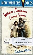 When Dreams Come True (New Writers'…