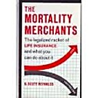 The Mortality Merchants - The Legalized…