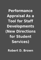Performance Appraisal As a Tool for Staff…