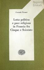 Lotta politica e pace religiosa in Francia…