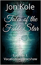 Vacation on Brocshaw (Tales of the Fable…