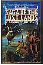 Brother to the Lion by Rose Estes