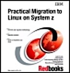 Practical Migration to Linux on System Z by…