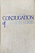 Conjugation Of Russian Verbs by L. I.…