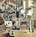 De Collectie Sandberg by Stedelijk Museum
