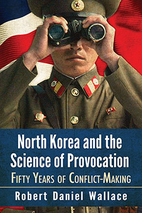 North Korea and the Science of Provocation:…