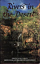 Rivers in the desert by Rowland Croucher