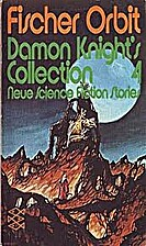 Damon Knight´s Collection 4 - Neue Science…