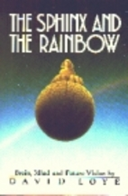 Sphinx and the Rainbow by David Loye