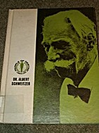 Albert Schweitzer by Kenneth G. Richards