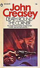 Death Round The Corner by John Creasey