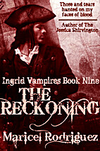 The Reckoning by Maricel Rodriguez