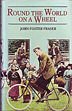 Round the World on a Wheel by John Foster…