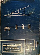 Small Arms Design and Ballistics Volume 2 by…