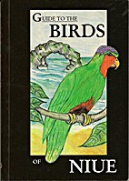 Guide to the birds of Niue by J. Rod Hay
