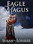 Eagle Magus (Book 1 of Magus Series) by…